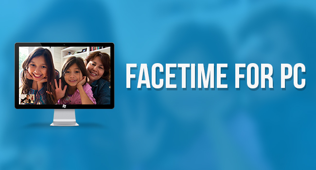 Facetime-for-PC-Download